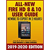 All-New Fire HD 8 & 10 User Guide - Newbie to Expert in 2 Hours! (English Edition)