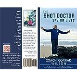 The Shot Doctor: Saving Lives (English Edition)
