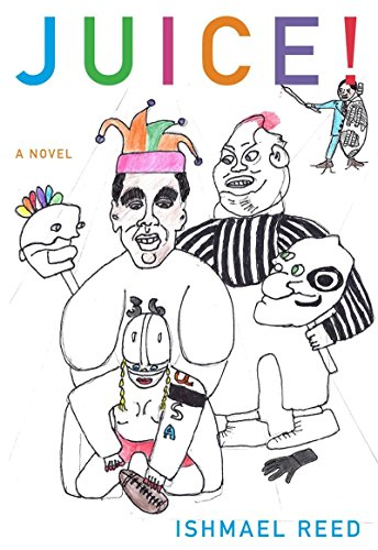 Juice!: A Novel (American Literature Series)