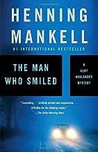 The Man Who Smiled (Kurt Wallander Series) by Henning Mankell (2007-09-25)