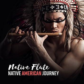 Native Flute: Native American Journey