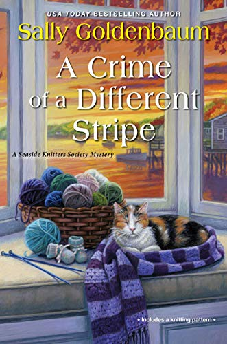 A Crime of a Different Stripe (Seaside Knitters Society Book 4) by [Sally Goldenbaum]