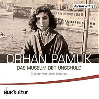Das Museum der Unschuld                   Autor:                                                                                                                                 Orhan Pamuk                               Sprecher:                                                                                                                                 Ulrich Noethen                      Spieldauer: 20 Std. und 58 Min.     212 Bewertungen     Gesamt 4,1