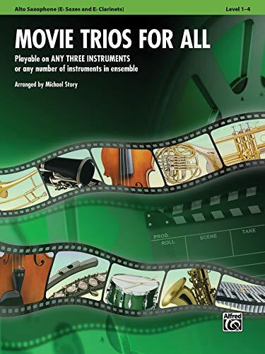 Movie Trios for All: E-flat Alto Saxophone, E-flat Clarinet (For All Series)
