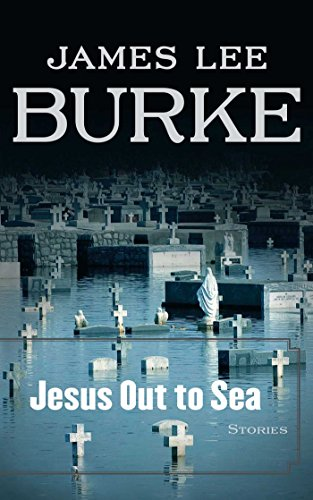 Compare Textbook Prices for Jesus Out to Sea: Stories First Printing Edition ISBN 9781416548560 by Burke, James Lee