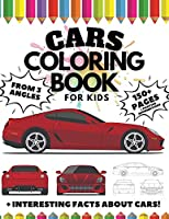 Cars Coloring Book for Kids from 3 Angles, 150 Pages: + Interesting Facts about Cars + Positive Affirmations