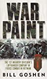 War Paint: The 1st Infantry Division's LRP/Ranger Company in Fierce Combat in Vietnam (English Edition)