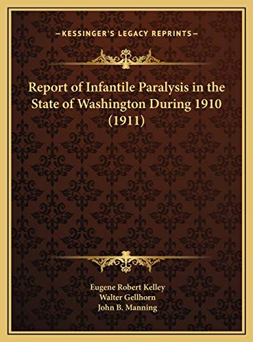 Report of Infantile Paralysis in the State of Washington Dur