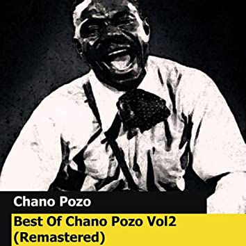Best Of Chano Pozo Vol2 (Remastered)