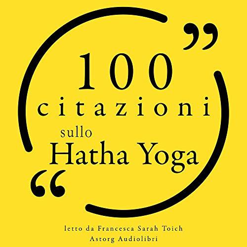 Couverture de 100 citazioni sullo Hatha Yoga