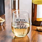 My-Book-Club-Only-Reads-Wine-Labels-Funny-Wine-Glass-Stemless-Wine-Glass-Book-Lover-Gift-for-Women–Celebrate-the-Union-of-Book-Club-and-Wine-Gifts-15-oz-Capacity