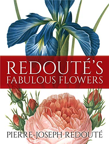 Redouté's Fabulous Flowers (English Edition)