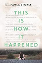 Best this is how it happened Reviews