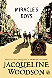 Miracle's Boys - Jacqueline Woodson