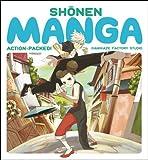 Shonen Manga: Action-Packed! (English Edition)
