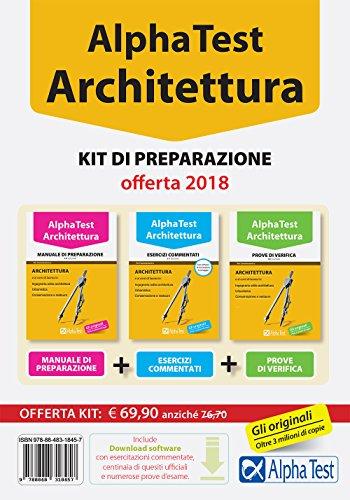 Alpha Test. Architettura. Kit di preparazione. Per l'ammissione ad Architettura e a tutti i corsi di laurea in Ingegneria edile-architettura, ... Urbanistica. Con software di simulazione