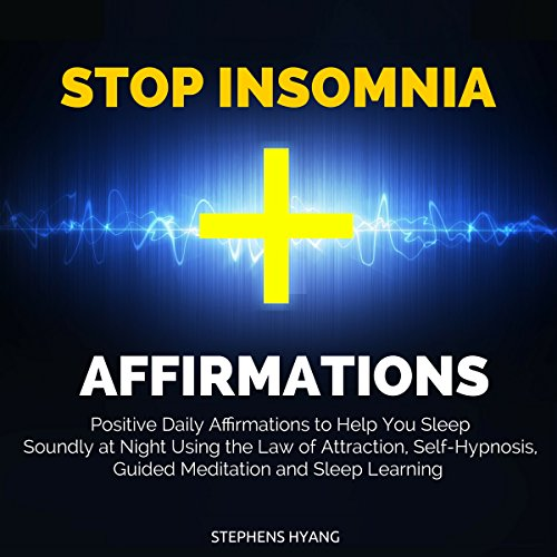 Stop Insomnia Affirmations audiobook cover art