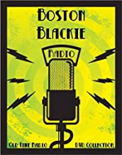 203 Classic Boston Blackie Old Time Radio Broadcasts on DVD (over 90 Hours 9 Minutes running time)