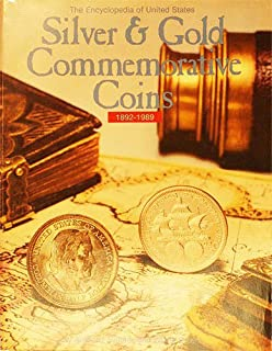 Encyclopedia of United States silver & gold commemorative coins 1892-1989