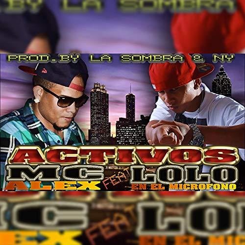 Activo (feat. Lolo en el Microfono)