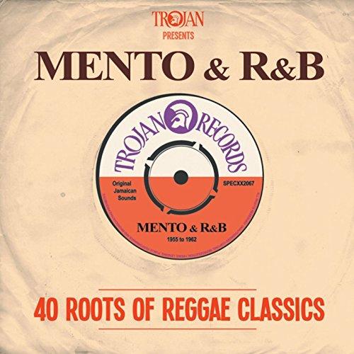Trojan Presents: Mento & R&B