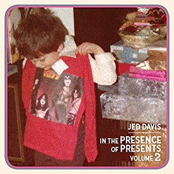 In the Presence of Presents, Vol. 2