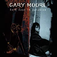 Dark Days in Paradise by Gary Moore (1998-06-30)