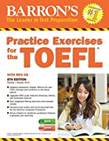 Practice Exercises for the TOEFL with MP3 CD (Barron's Test Prep)
