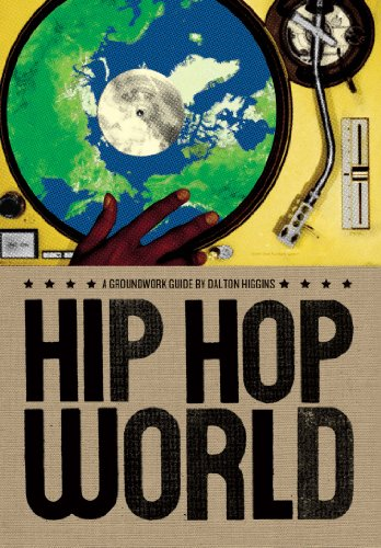 Hip Hop World: A Groundwork Guide (Groundwork Guides)