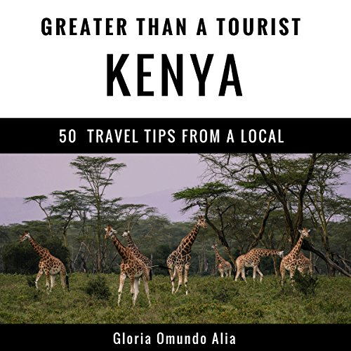 Greater Than a Tourist: Kenya audiobook cover art