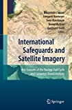 International Safeguards and Satellite Imagery: Key Features of the Nuclear Fuel Cycle and Computer-Based Analysis
