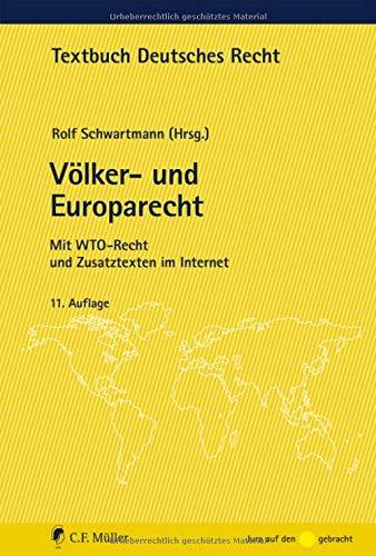 Völker- und Europarecht: Mit WTO-Recht und Zusatztexten im Internet