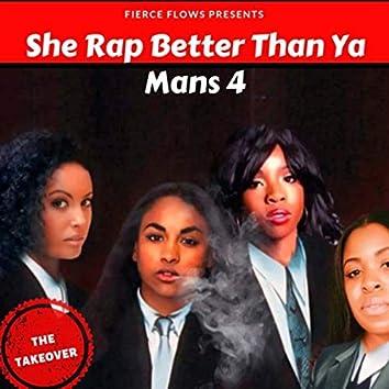 She Rap Better Than Ya Mans 4