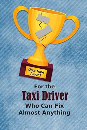 For the Taxi Driver Who Can Fix Almost Anything   Duct Tape Award: Employee Appreciation Journal and Gift Idea