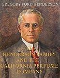 The Henderson Family and the California Perfume Company (English Edition)