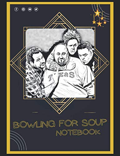 Bowling for Soup Notebook: A Large Notebook/Composition/Journal Book with Over 120 College Lined Pages - Great Gift for a Close Friend or a Family