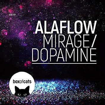 Mirage / Dopamine