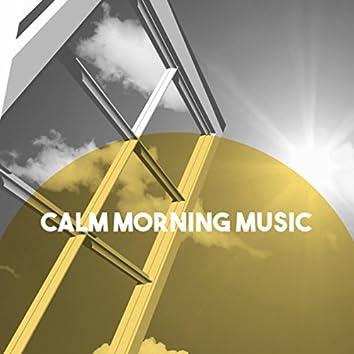 Calm Morning Music
