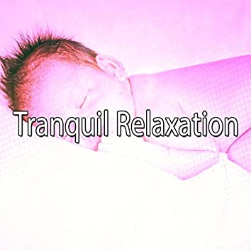 Tranquil Relaxation
