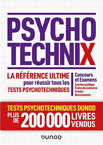 PsychotechniX - La référence ultime pour réussir les tests psychotechniques: Concours et Examens, Fonction publique, Ecoles de commerce, Armées, Recrutements