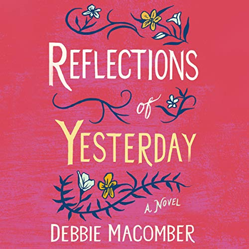 Reflections of Yesterday: A Novel cover art