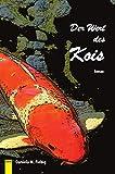 Der Wert des Kois von Fiebig, Daniela M.
