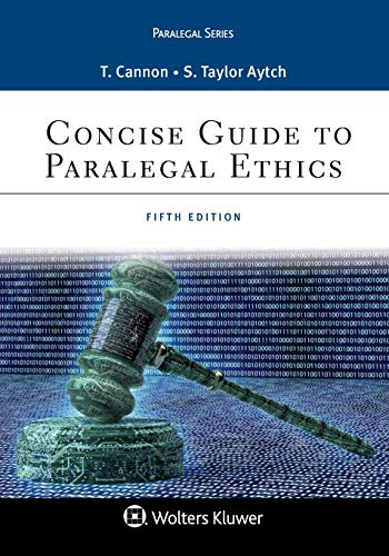 Concise Guide to Paralegal Ethics (Aspen Paralegal)