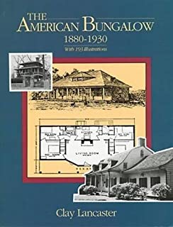 The American Bungalow: 1880-1930 (Dover Architecture)