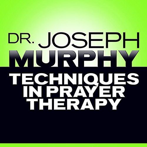 Techniques in Prayer Therapy audiobook cover art