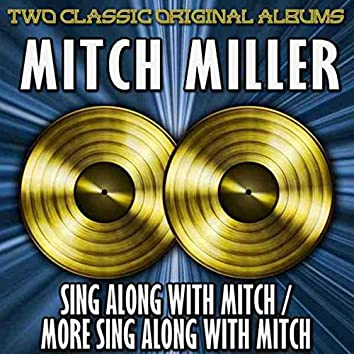 Sing Along with Mitch / More Sing Along with Mitch