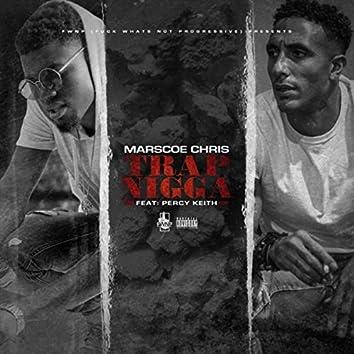 Trap Nigga (feat. Percy Keith)