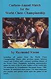 Carlsen - Anand Match For The World Chess Championship-Keene, Raymond Karlovich, Anastasiya