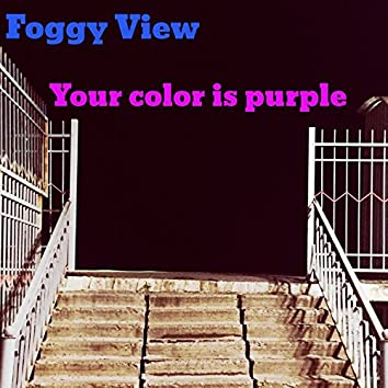 Your Color Is Purple