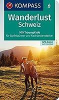 Wanderlust Schweiz: 100 Traumpfade fuer Gipfelstuermer und Flachlandentdecker, GPX-Daten zum Download